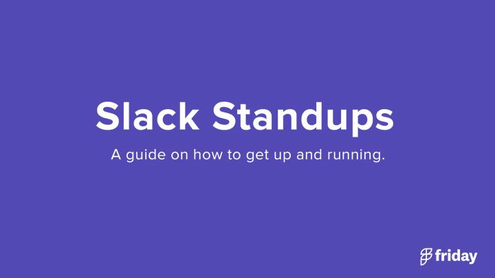 Slack Standups