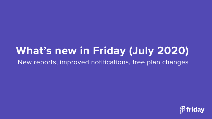 What's new in Friday
