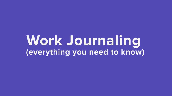 Work Journaling