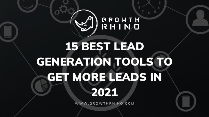 15 best lead generation tools in 2021 Growth Rhino