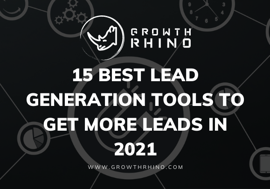 15 Best Lead Generation Tools to Get More Leads in 2021