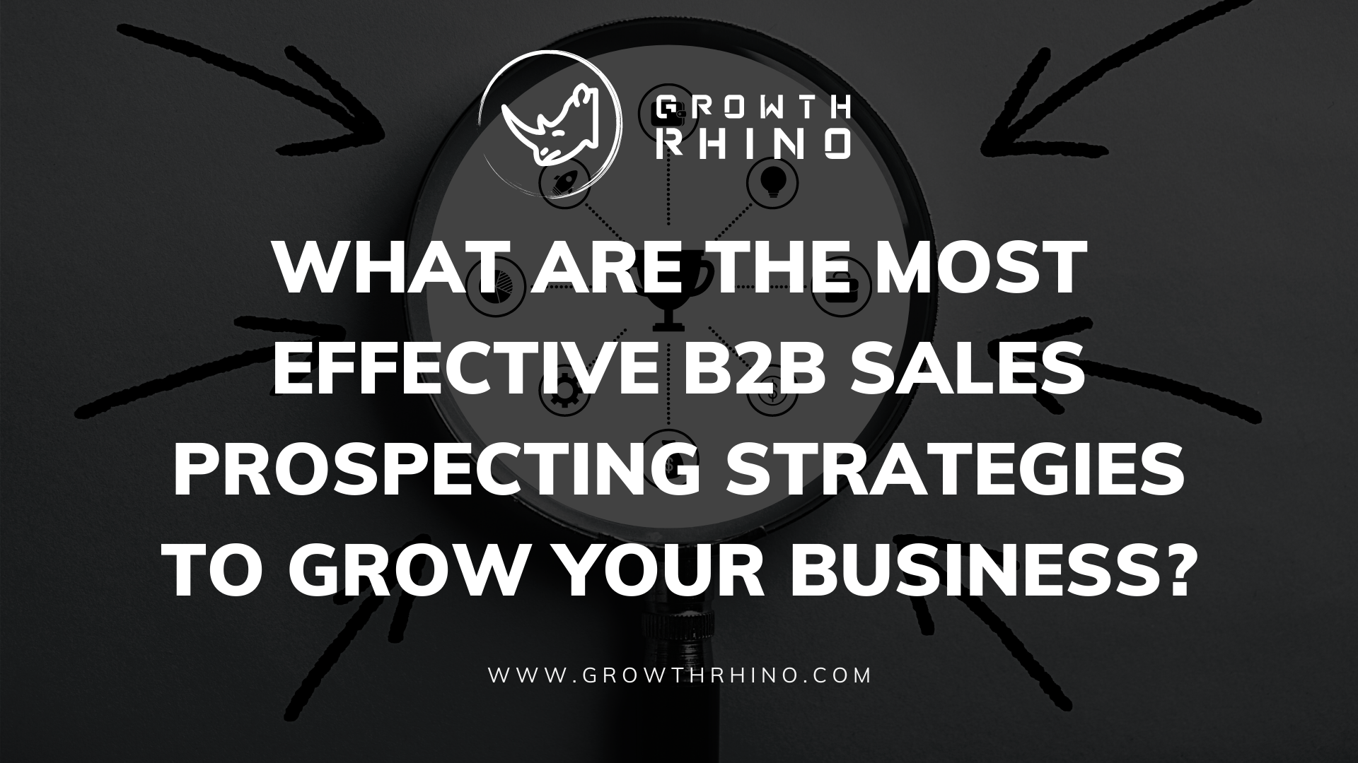 What are the Most Effective B2B Sales Prospecting Strategies?