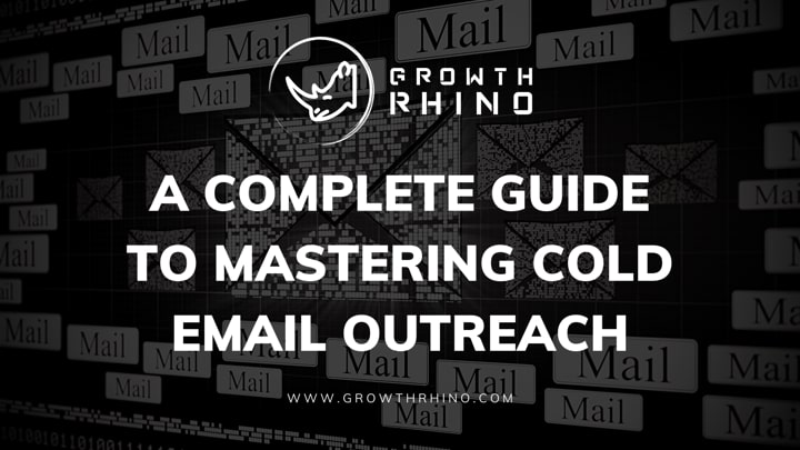 Guide to Cold Email Outreach