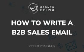 How to Write a B2B Sales Email