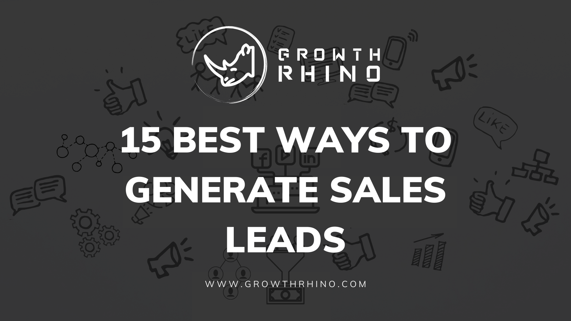 15 Best Ways To Generate Sales Leads