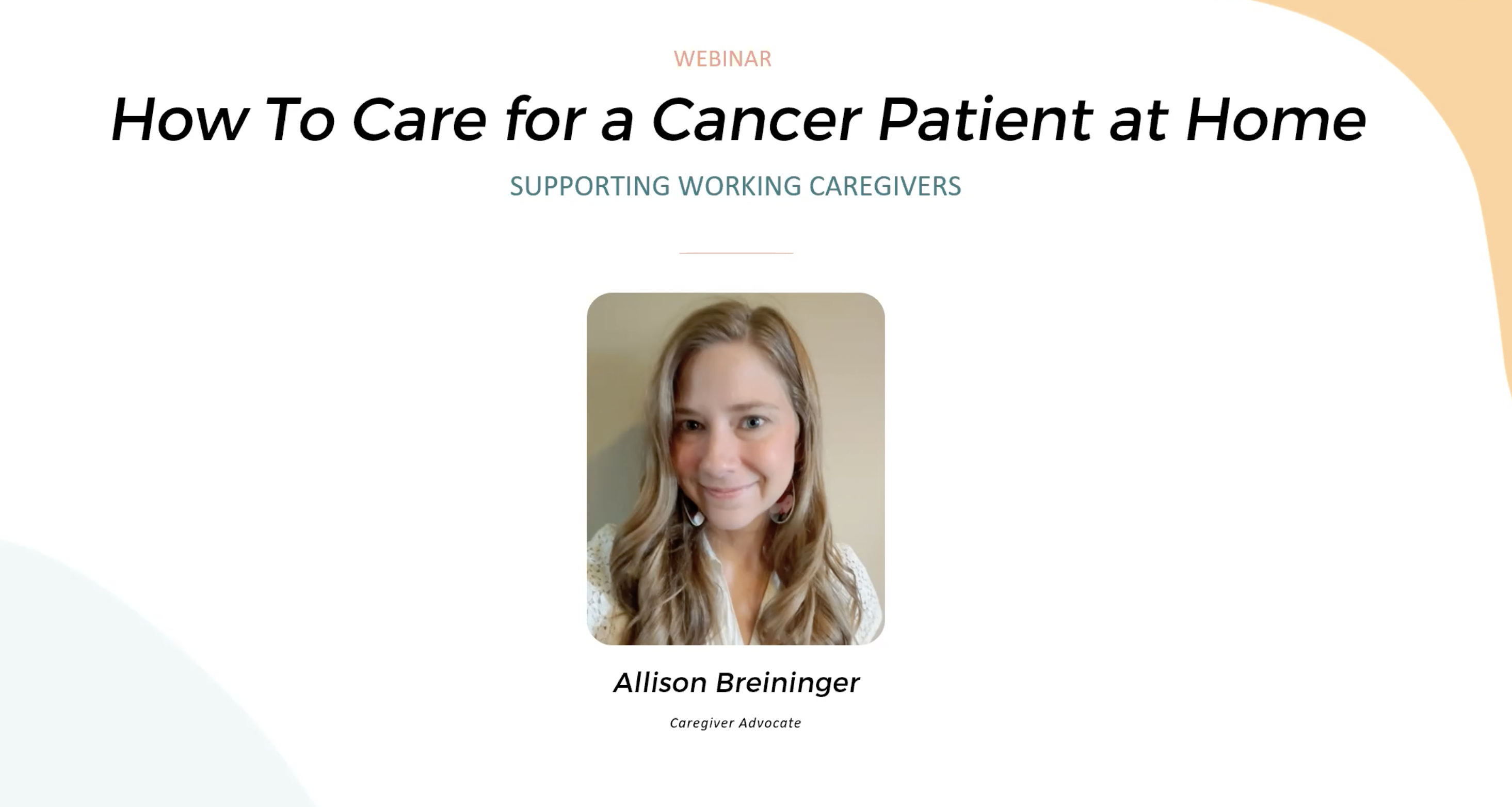 Watch:Caring for a Cancer Patient at Home