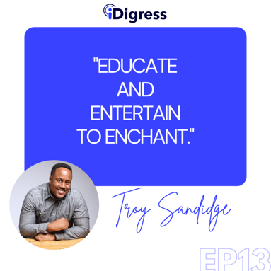Podcast - Educate And Entertain to Enchant
