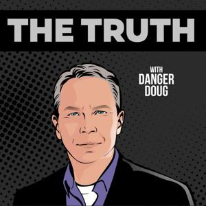 The Truth with Danger Doug