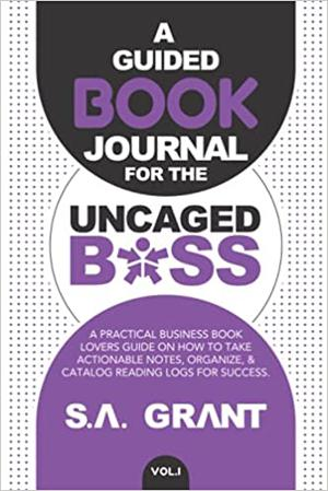 Your Journal for Business Books by SA Grant