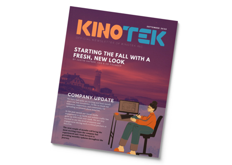 KinoTek Monthly Newsletter September
