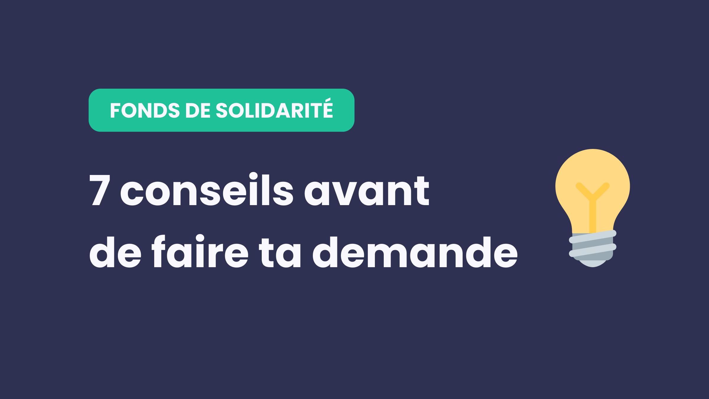 Fonds de solidarité : mes conseils avant de faire ta demande