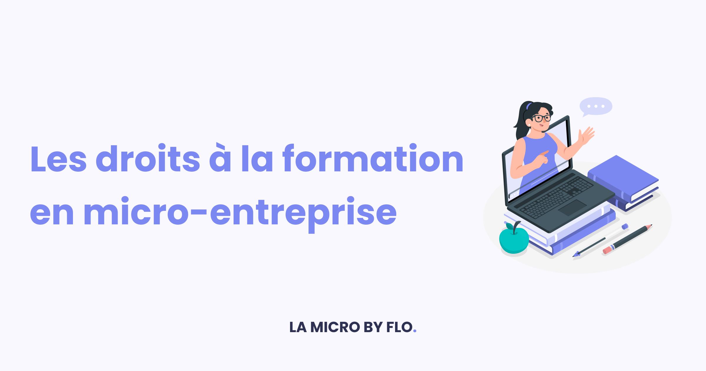 📚 Les droits à la formation en micro-entreprise