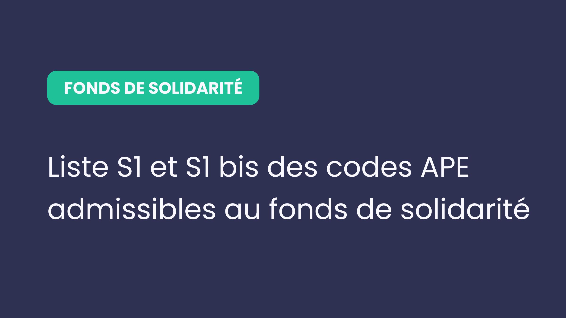 Liste S1 et S1 bis des codes APE