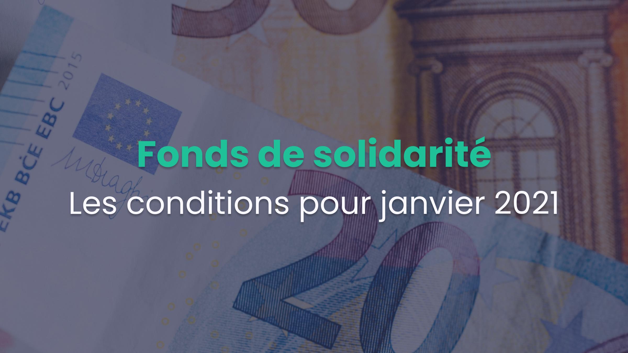 Fonds de solidarité janvier 2021 : ouvert à tous !