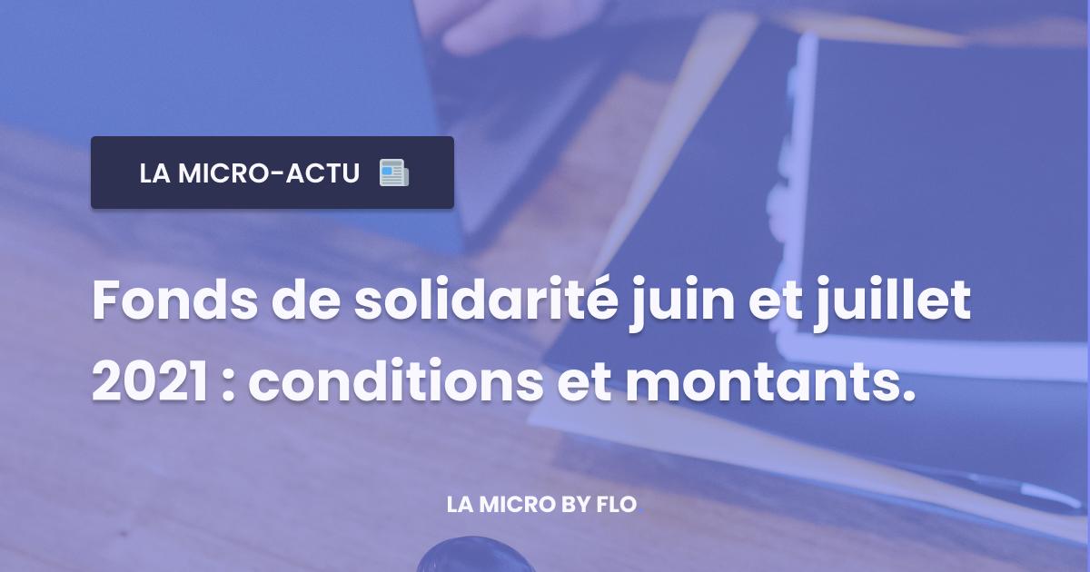 Fonds de solidarité juin et juillet 2021 : le décret en ligne