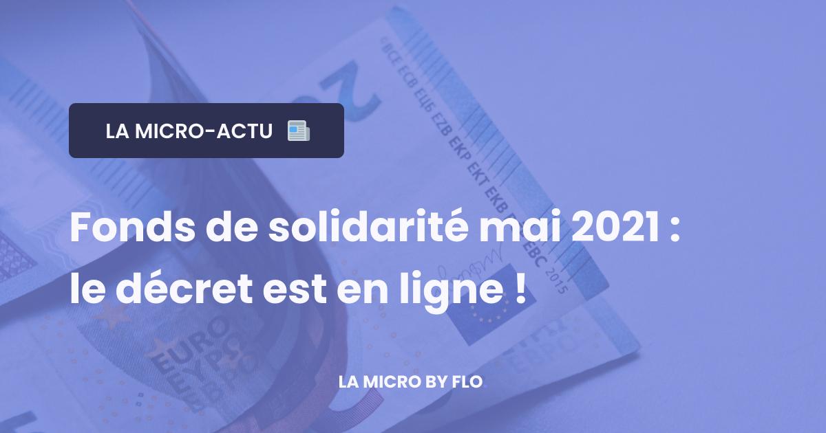 Fonds de solidarité mai 2021 : le décret publié