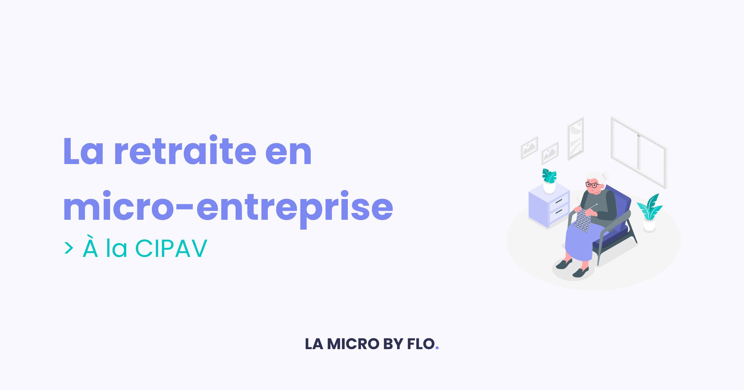 La retraite CIPAV en micro-entreprise : explications et montants