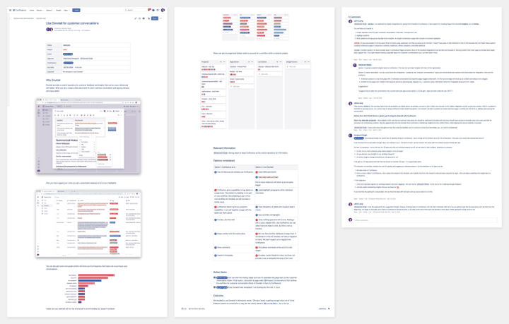 We record all major decisions in Confluence. Here we are exploring using DoveTail for customer notes.