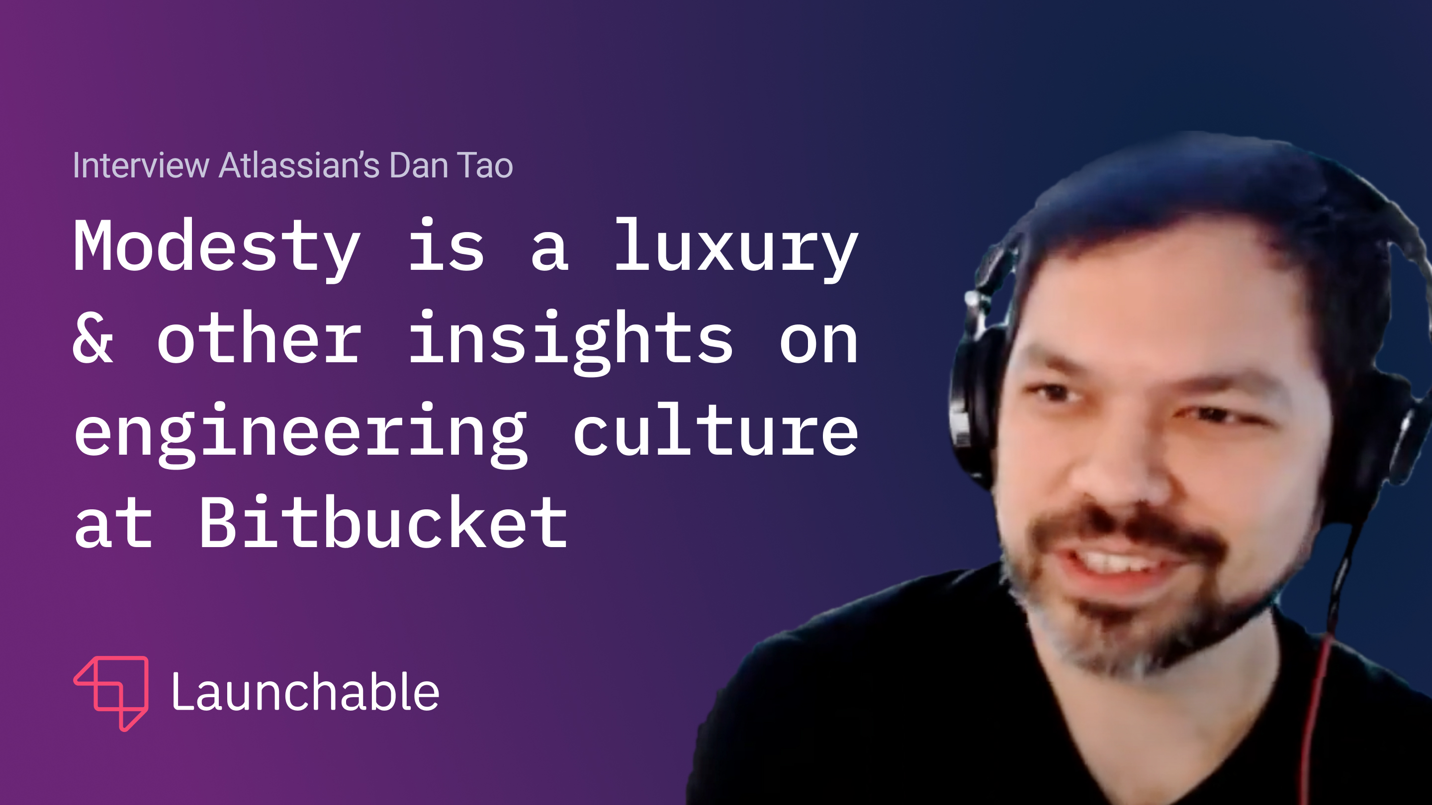 Modesty is a luxury & other insights: interview with Dan Tao