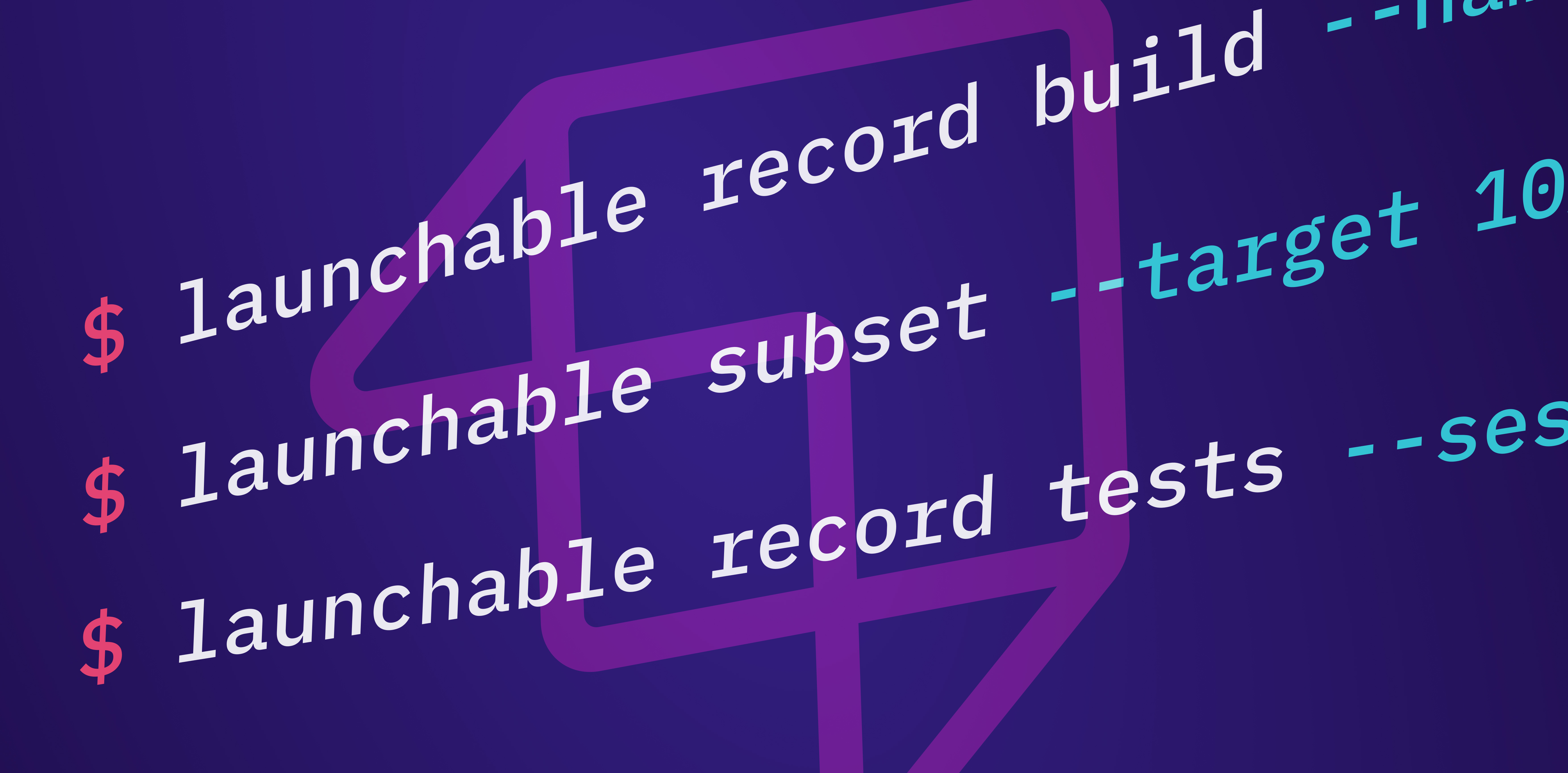 Introducing the Launchable CLI!