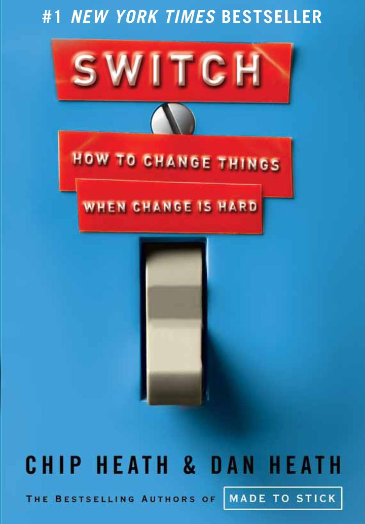 Switch: How to Change Things When Change Is Hard Book by Chip and Dan Heath