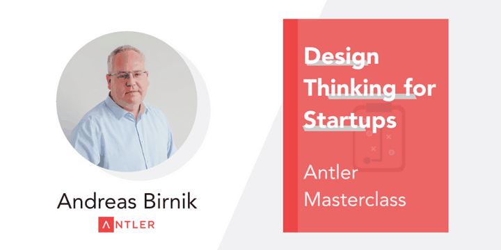 Design Thinking for Startups