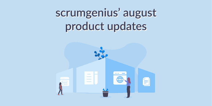 August Product Updates