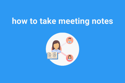 how to take meeting notes