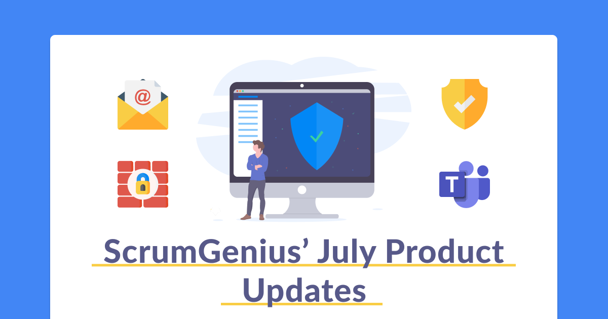 Product Updates: July (Data, Security and Upgrades)