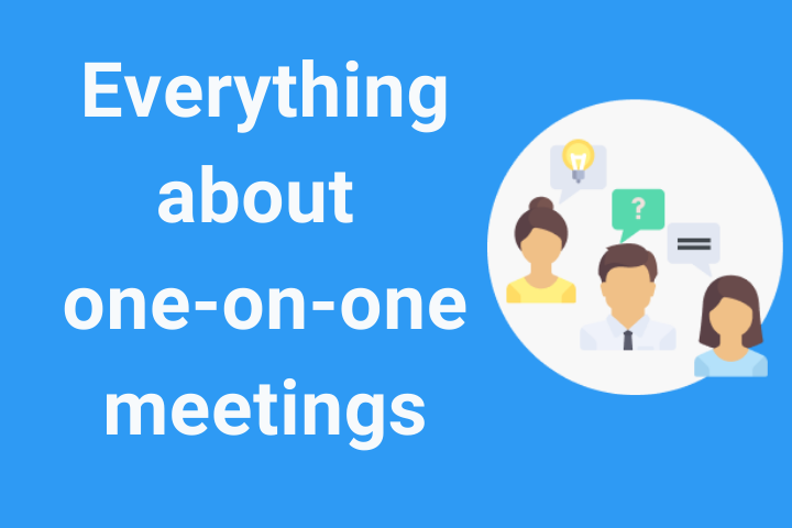 What is a one-on-one meeting and why are they useful?