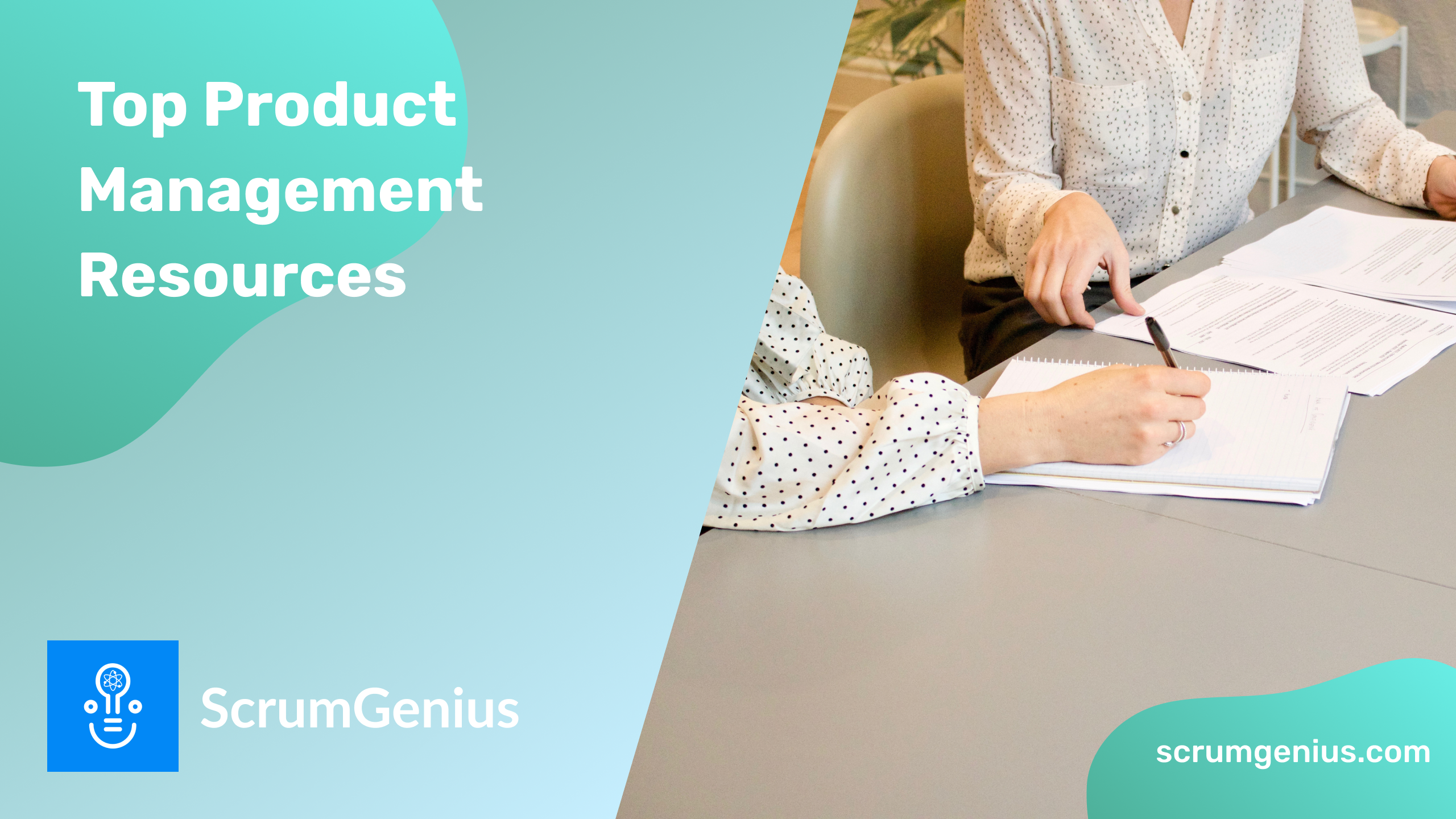 Our Top Resources for Product Managers