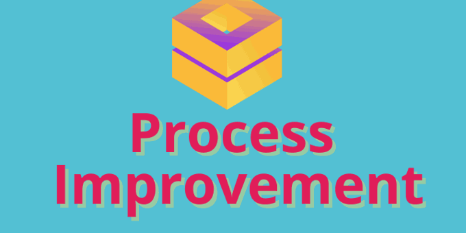 Process Improvement: How To Be In Control Of Your Business Processes