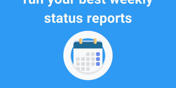 How to run weekly status reports (Guide)