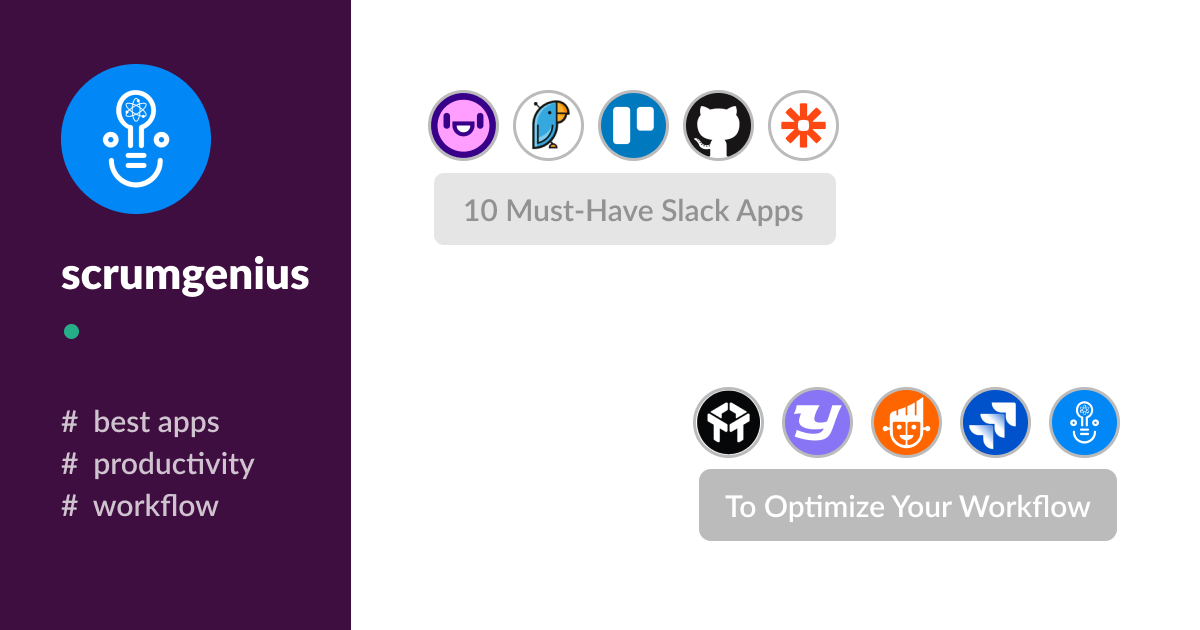 10 Must-Have Slack Apps to Optimize Your Workflow