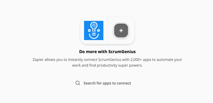 Zapier allows you to instantly connect ScrumGenius with 2,000+ apps to automate your work and find productivity super powers.