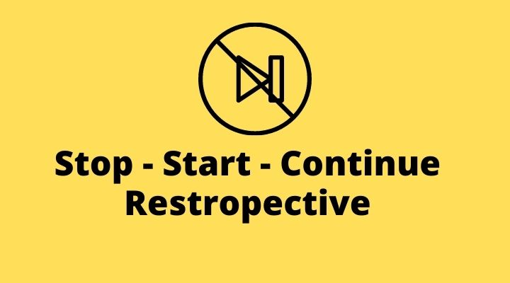 Start Stop Continue Restrospective: a Complete Guide