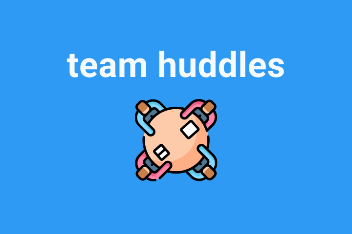 How to Run Your Best Team Huddles with ScrumGenius