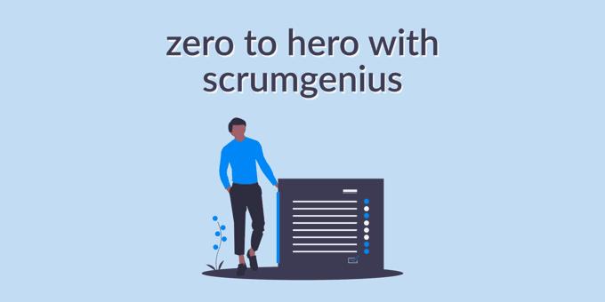Go Zero to Hero with ScrumGenius