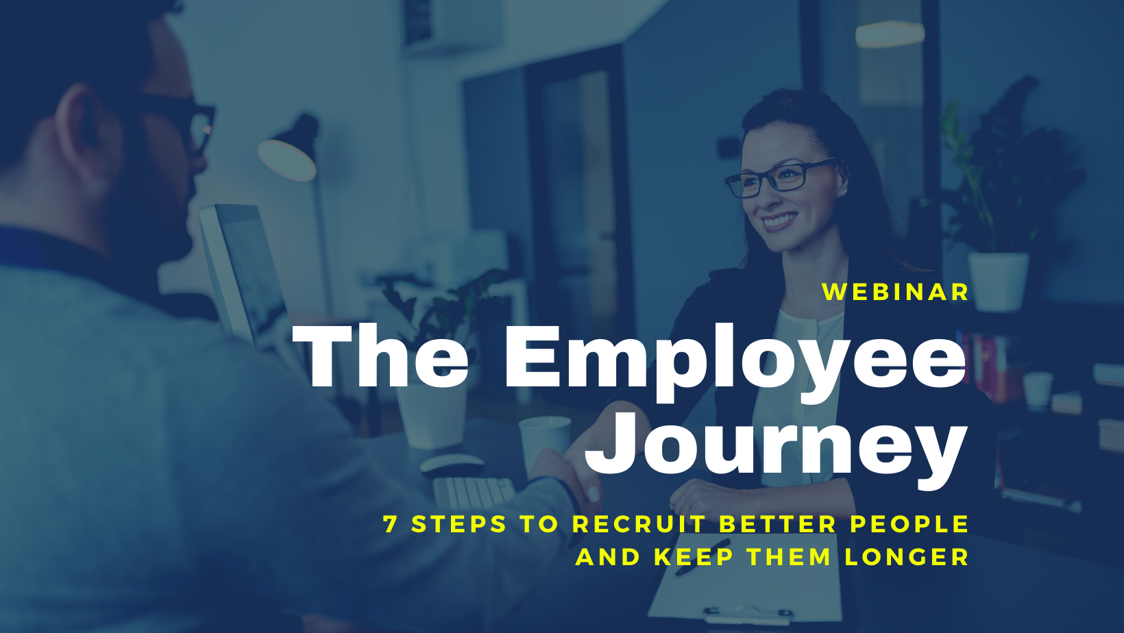 7 Essential Stages of the Employee Journey [Webinar]