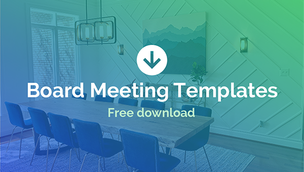 Tips & templates for trustee and board meetings