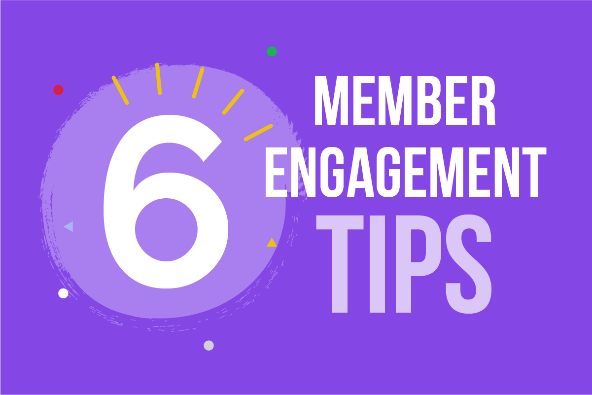 6 quick wins to improve member engagement