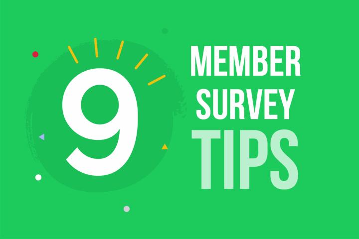 9 Member survey tips