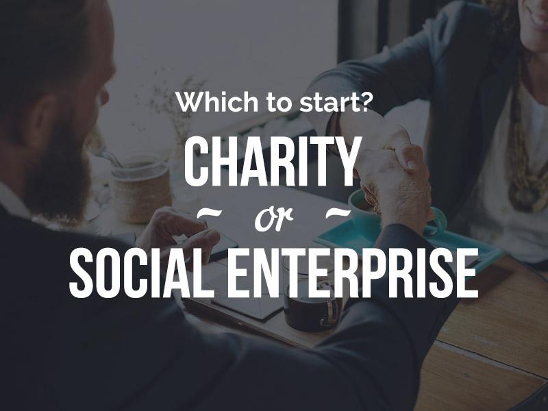 Charity vs social enterprise - CIC, CIO or LTD?