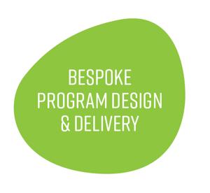 Bespoke Program Design & Delivery