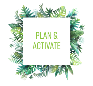 Plan and activate