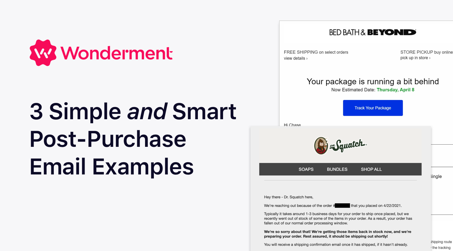 3 Simple and Smart Post-Purchase Emails Brands Should Use