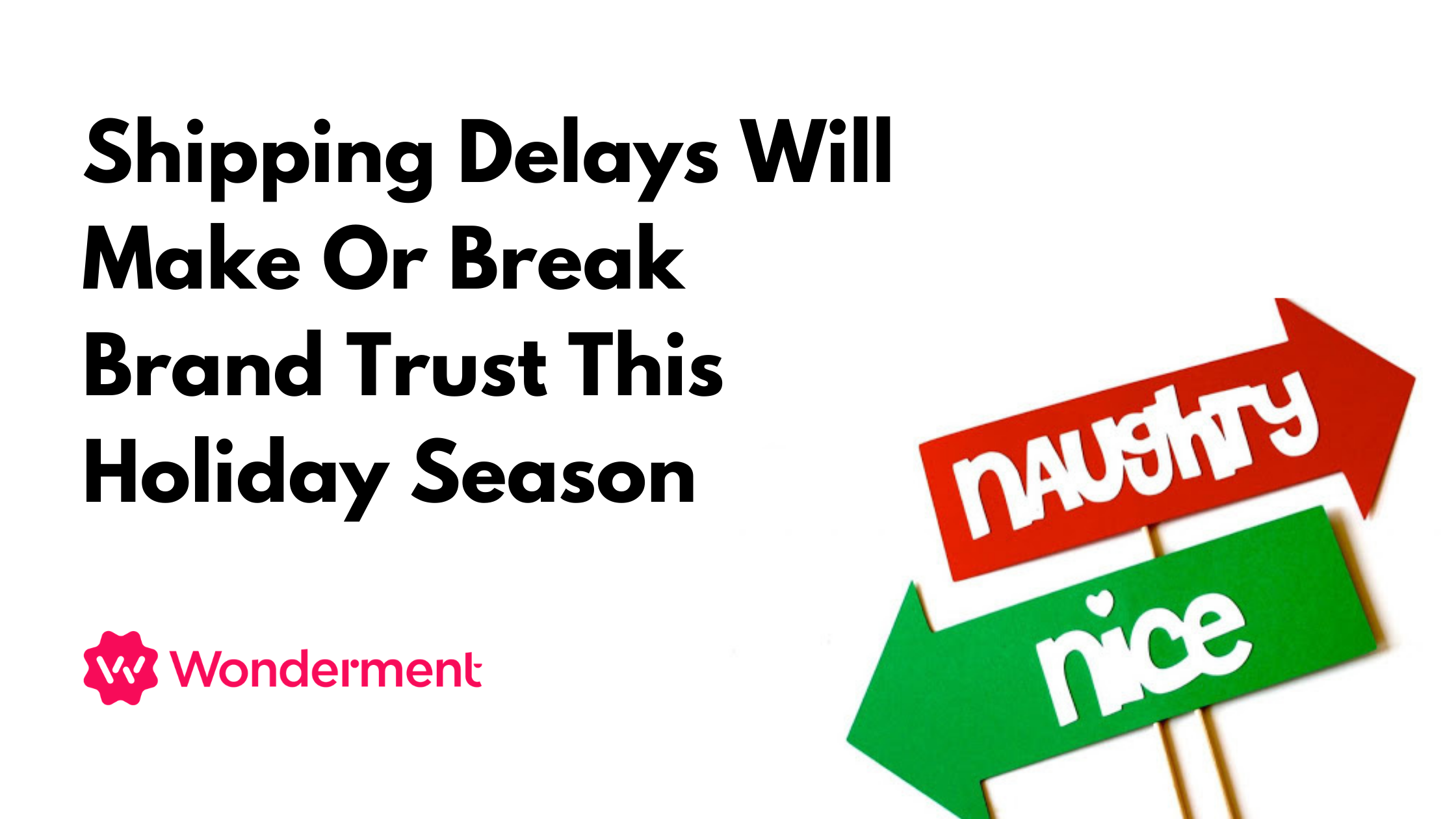 Shipping Delays Will Make or Break Brand Trust This Holiday Season