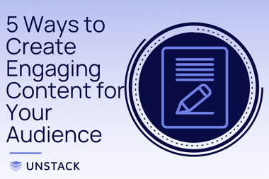 5 Ways to Create Engaging Content for Your Audience