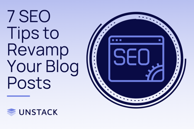 7 SEO Tips to Revamp Your Blog Posts