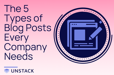 The 5 Types of Blog Posts Every Company Needs